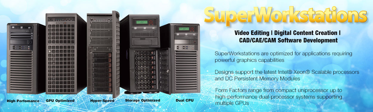 Supermicro Super Workstation, Cloud and Gaming Workstation