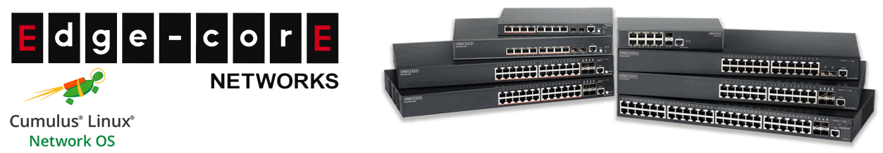 Edgecore Cumulus Routers & Switches