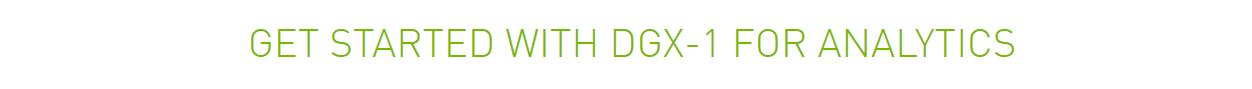 How to Get Started with DGX-1 for Analytics