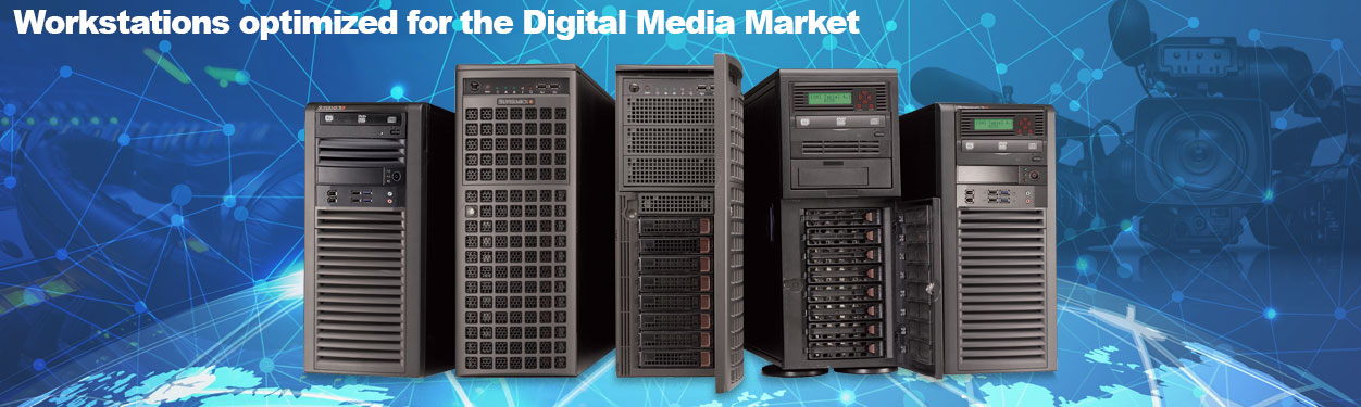 Supermicro Digital Media Workstation Servers